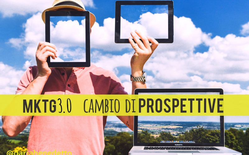 Marketing 3.0: cambio di prospettive