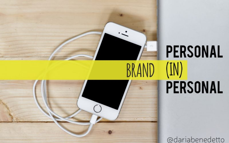 Personal Branding: personal (IN)personal